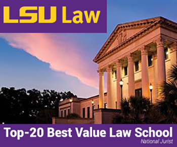 "View of the old LSU Law building with a caption from the National Jurist stating ""Top-20 Best Value Law School"""